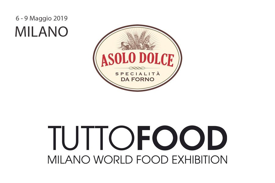 Asolo Dolce at TUTTOFOOD 2019 - from 6th to 9th May 2019, Milano, Italy
